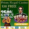 Prism Regal Casino |  250% Bonus